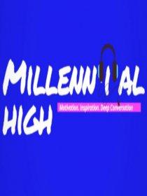 Millennial High
