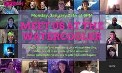 Meet Us At The Watercooler January 25, 2021 6 pm