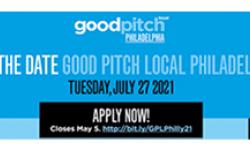 good pitch local philadelphia application deadline  May 5, 2021 11:55 pm et