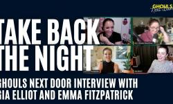 Take Back the Night Interview with Gia Elliot & Emma Fitzpatrick