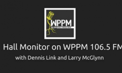 Hall Monitor with Dennis Link and Larry McGlynn