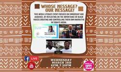 Media Literacy Interactive Workshop: Whose Message? Our Message! March 3, 2021 6 PM - 7:30 PM