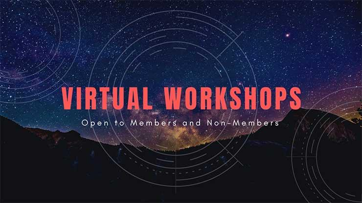 Virtual Workshops open to members and non-members