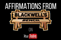 Affirmations from Blackwell's bench