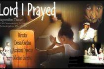 Lord I Prayed
