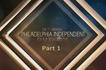 Phila Independent Film Awards