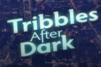 Tribbles After Dark