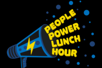 People Power Lunch Hour