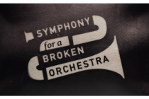 Symphony for a Broken Orchestra