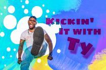 Kickin' it With Ty
