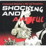 Shocking & Awful: A Grassroots Response to War & Occupation