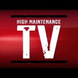 High Maintenance TV