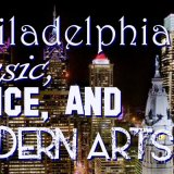 Philadelphia Music, Dance and Modern Arts (PMDMA)