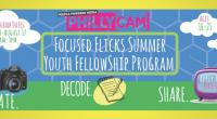 Focused Flicks Summer Youth Fellows Program