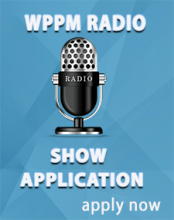 WPPM Radio Show Application Apply Now