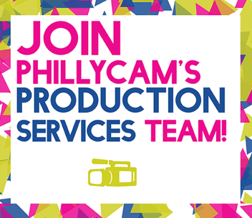 graphic - Join PhillyCAM's Production Services Team