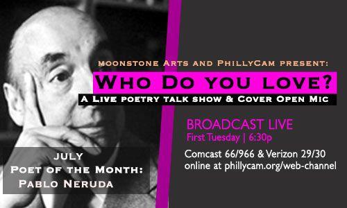Who Do You Love? Pablo Neruda