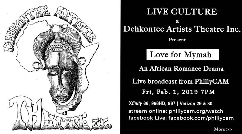 poster - live culture and Dehkontee Theatre present Love for Mymah