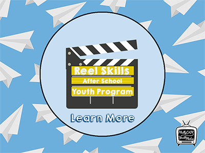 Learn more about Reel Skills After School Youth Program
