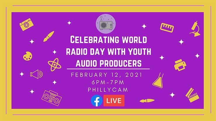 Celebrating World Radio Day with Youth Audio Producers Feb 12, 2021 6 - 7 pm