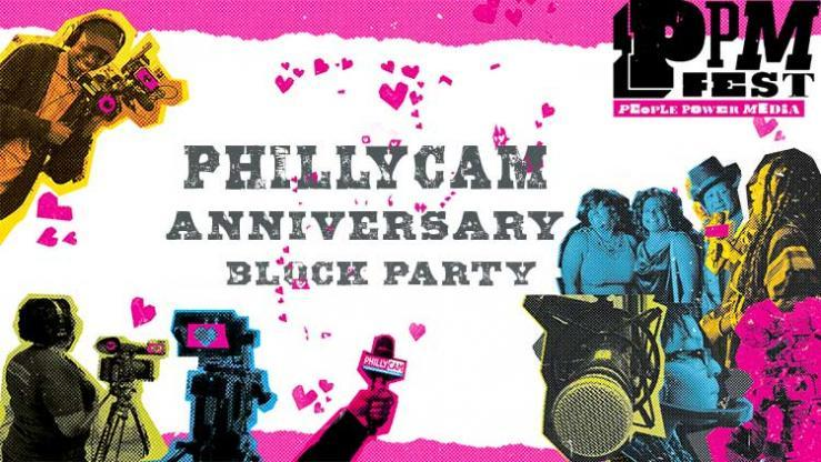 PhillyCAM Anniversary Block Party