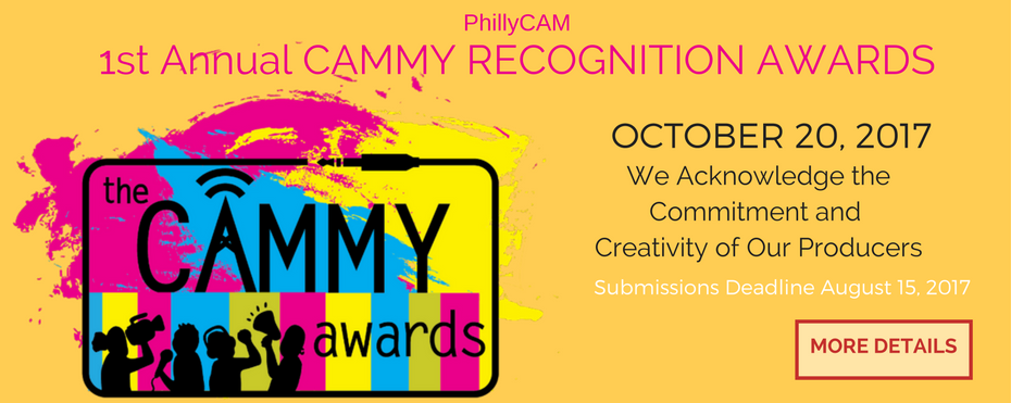 PhillyCAM 1st Annual Cammy Recognition Awards