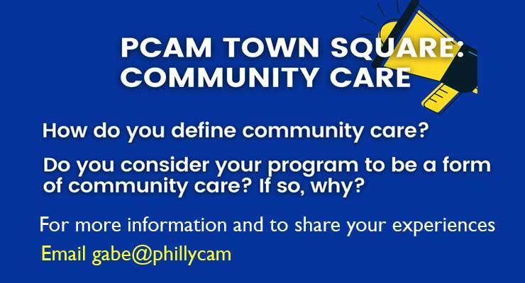 PCAM Town Square: Community Care