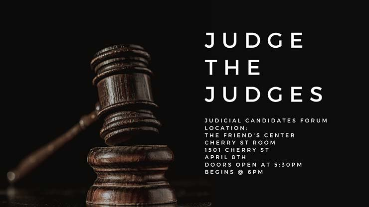 graphic - Judge The Judges: Candidates Forum april 8, 6:30 pm