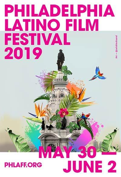 poster -Philadelphia Latino Film Festival 2019