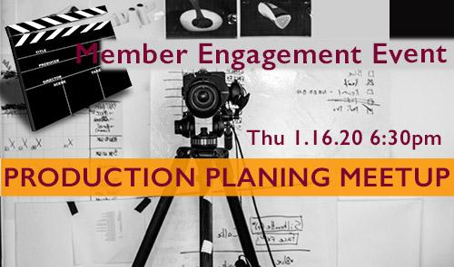 photo-production Planning MeetUp 1.16.20 6:30 pm