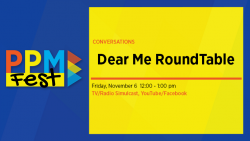Dear Me Roundtable Friday, Nov. 6 12 -1 pm
