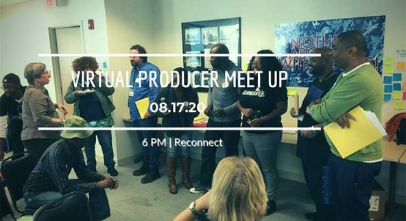 Virtual Producers Meet Up 8/17/20 | 6 PM