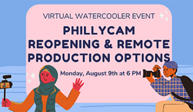 Virtual Watercooler: Updated Facilities Use & At-Home Production 8/9/21 6 - 8 pm