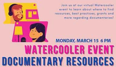 Watercooler About Documentary Resources 3/15/21 6pm