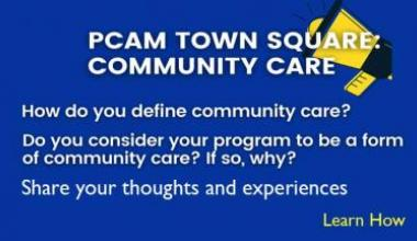 Community Care, share your thoughts and experiences deadline March 12, 2021