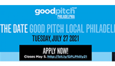 good pitch local philadelphia application deadline  May 5, 2021 11:55 pm et
